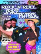 Rock 'N' Roll Space Patrol Action is Go