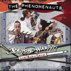 Phenomenauts - Beyond Warped: Live Music Series