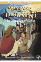 Animated Stories from the New Testament - The Miracles of Jesus