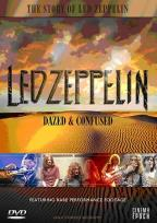 Led Zeppelin: Dazed &amp; Confused