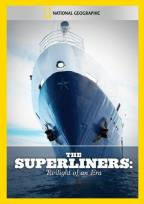 National Geographic Video - The Superliners: Twilight of An Era