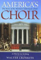 America's Choir: The Story of the Mormon Tabernacle Choir