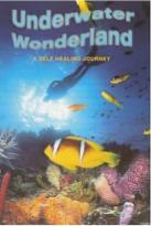 Underwater Wonderland - A Self Healing Journey