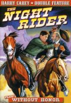 Harry Carey Double Feature - The Night Rider / Without Honors