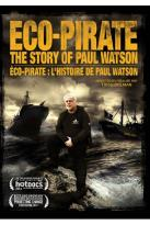 Eco Pirate-The Story Of Paul Watson