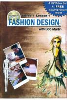 How to Fashion Design with Bob Martin: Series 1, Lesson 1