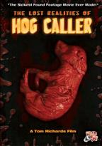 Lost Realities of Hog Caller