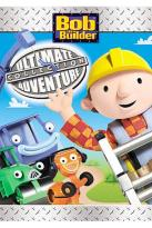 Bob the Builder - Bob's Ultimate Adventure Collection