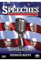 Speeches Collection - Vol. 2 - Republicans vs Democrats