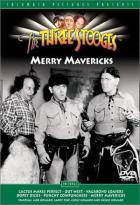 Three Stooges - Merry Mavericks/Cactus Makes Perfect