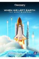 When We Left Earth - The Nasa Missions