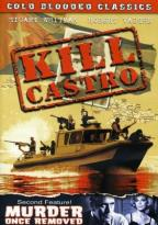 Cold Blooded Classics - Kill Castro/Murder Once Removed