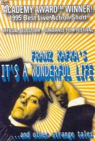 Franz Kafka's It's a Wonderful Life...and Other Strange Tales
