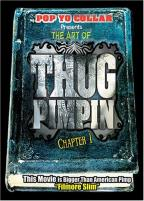 Art Of Thug Pimpin' - Vol. 1