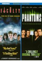 Phantoms/The Faculty