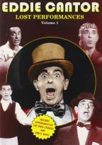 Eddie Cantor: The Lost Performances, Vol.1