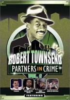 Robert Townsend: Partners in Crime - Volume 2