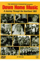 Down Home Music: A Journey Through the Heartland 1963