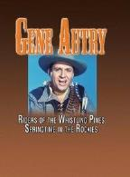 Gene Autry - Riders Of The Whistling Pines/Springtime In The Rockies