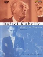 Rafael Kubelik: Music is My Country