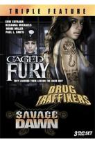 Caged Fury/Drug Traffickers/Savage Dawn