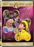 Shirley Temple Storybook Collection - The Princess and the Goblins/Madeline