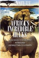 Nature - Africa's Incredible Hulks