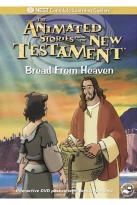 Animated Stories from the New Testament - Bread from Heaven