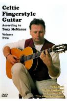 Celtic Fingerstyle Guitar According to Tony McManus, Vol. 2