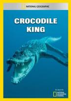 National Geographic: Crocodile King