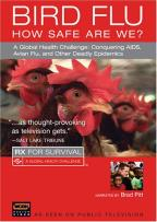 Rx for Survival: Bird Flu Season - How Safe are We?