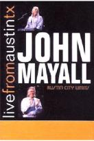 John Mayall - Live From Austin,Texas