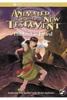 Animated Stories from the New Testament - Lost is Found