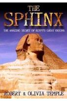 Sphinx: The Amazing Secret of Egypt's Great Enigma