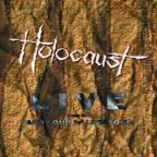 Holocaust - Raw: Loud N Live Tour