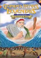 Greatest Heroes and Legends of the Bible - The Story of Moses