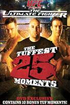 Ultimate Fighting Championship - The Tuffest 25 Moments