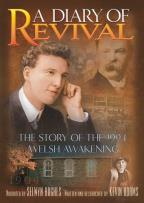 Diary of Revival: 1904 Welsh Awakening