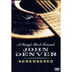 Song's Best Friend: John Denver Rememb