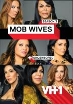 Mob Wives: Season 3 - Uncensored