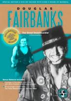 Intimate Biography Series - Douglas Fairbanks - The Great Swashbuckler