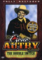 Gene Autry Show - The Double Switch