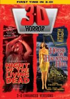 3-D Horror - Night of the Living Dead/The House on Haunted Hill