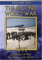 Second World War - Vol. 16: Prisoners of War/The Heroes of WWII