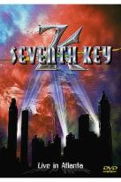 Seventh Key - Live in Atlanta