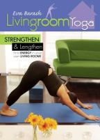 Living Room Yoga: Strenghten & Lengthen