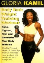 Gloria Kamil - Body Basic Weight Training Workout