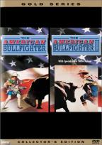 American Bullfighter I & II