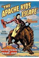 Apache Kid's Escape / Adventures Of Texas Jack
