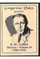 D. W. Griffith: Director, Vol. 5